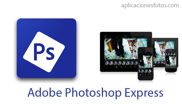 Adobe Photoshop Express editor de fotos