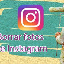 Como borrar todas las fotos de tu cuenta de Instagram