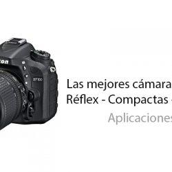 Las mejores cámaras de fotos – Réflex – Compactas – Acuáticas
