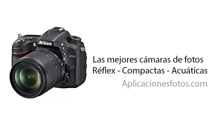 Las mejores camaras de fotos reflex y compactas