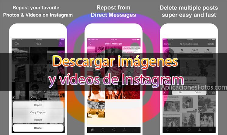 descargar imágenes y vídeos de Instagram