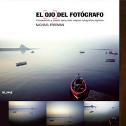 Los 20 mejores libros de fotografía para para principiantes y expertos